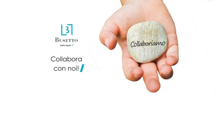 Collabora con noi | Studio Legale Busetto